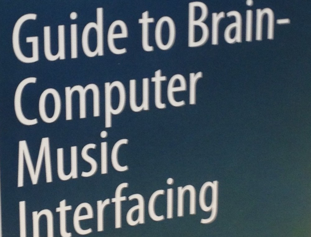 Book – Guide to Brain-Computer Music Interfacing